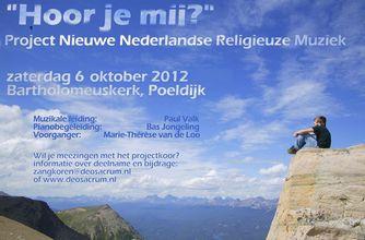 """""""Hoor je mij?"""" 6 oktober 2012 in Poeldijk"""