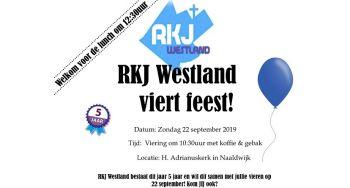 RKJ Westland viert haar eerst lustrum